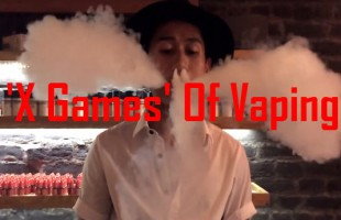 Behind The Scenes Of 'X Games' Of Vaping